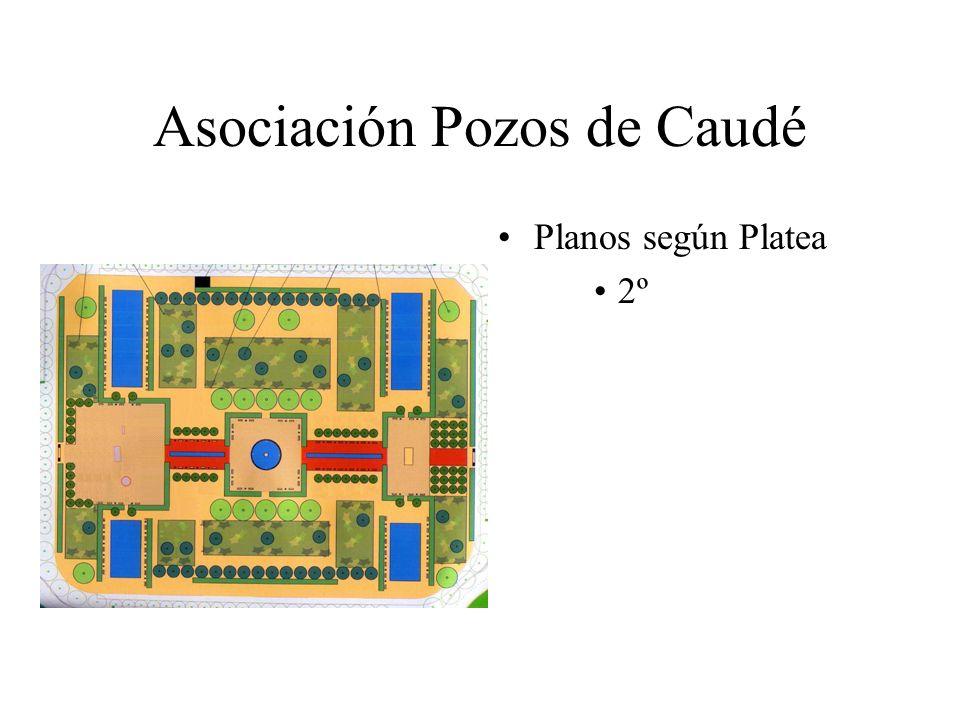 Asociación Pozos de Caudé Planos según Platea 2º