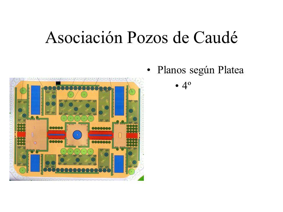 Asociación Pozos de Caudé Planos según Platea 4º