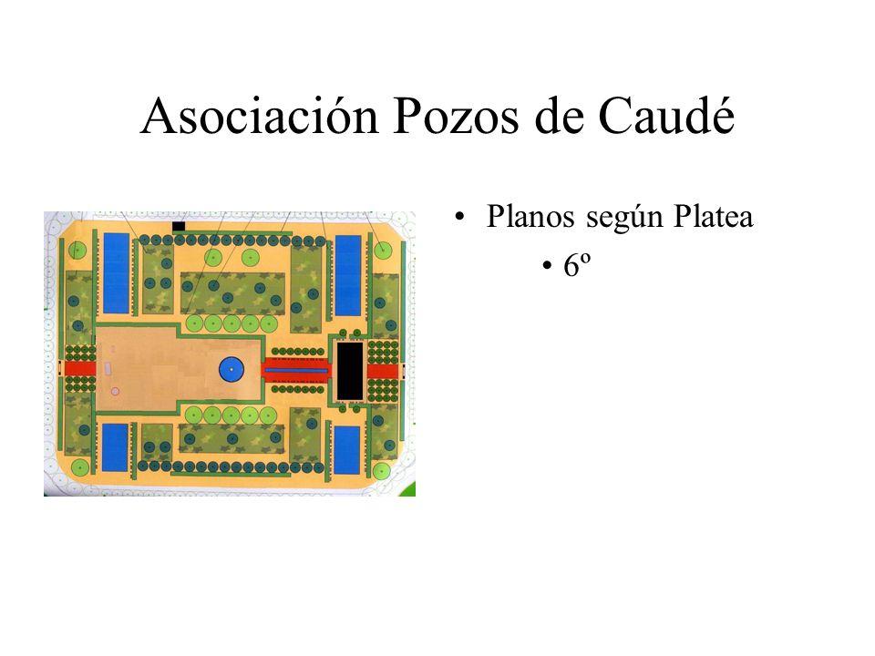 Asociación Pozos de Caudé Planos según Platea 6º