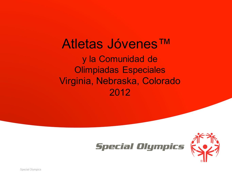 Special Olympics y la Comunidad de Olimpiadas Especiales Virginia, Nebraska, Colorado 2012 Atletas Jóvenes