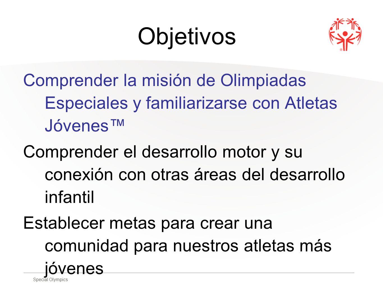 Special Olympics Desarrollo Motor Secuencias en el desarrollo motor 1.
