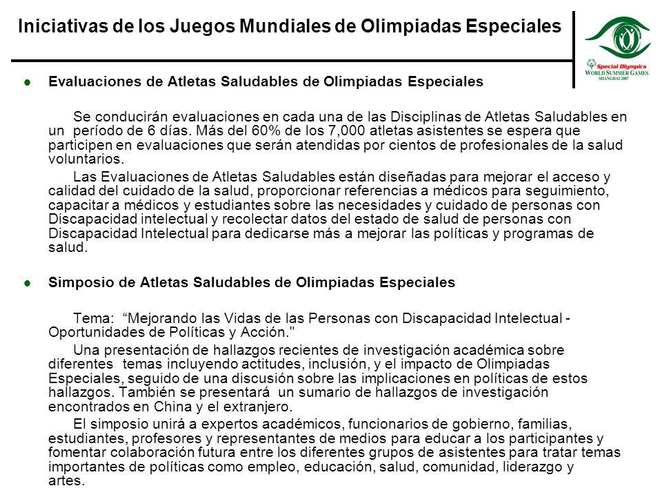 Evaluaciones de Atletas Saludables de Olimpiadas Especiales Se conduciránevaluaciones en cada una de las Disciplinas de Atletas Saludables en un período de 6 días.