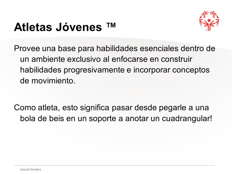 Special Olympics Lista de Actividades 1.Habilidades de Base 2.
