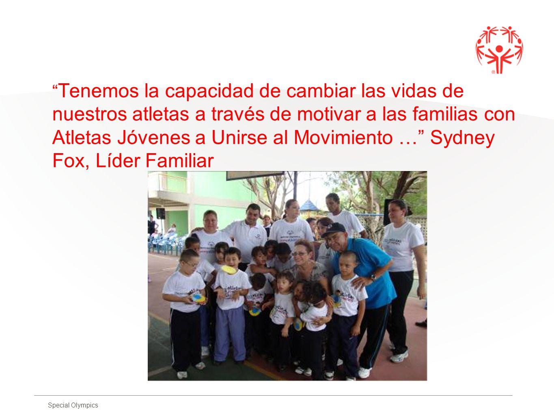 Special Olympics Tenemos la capacidad de cambiar las vidas de nuestros atletas a través de motivar a las familias con Atletas Jóvenes a Unirse al Movi