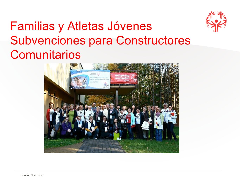 Special Olympics Familias y Atletas Jóvenes Subvenciones para Constructores Comunitarios