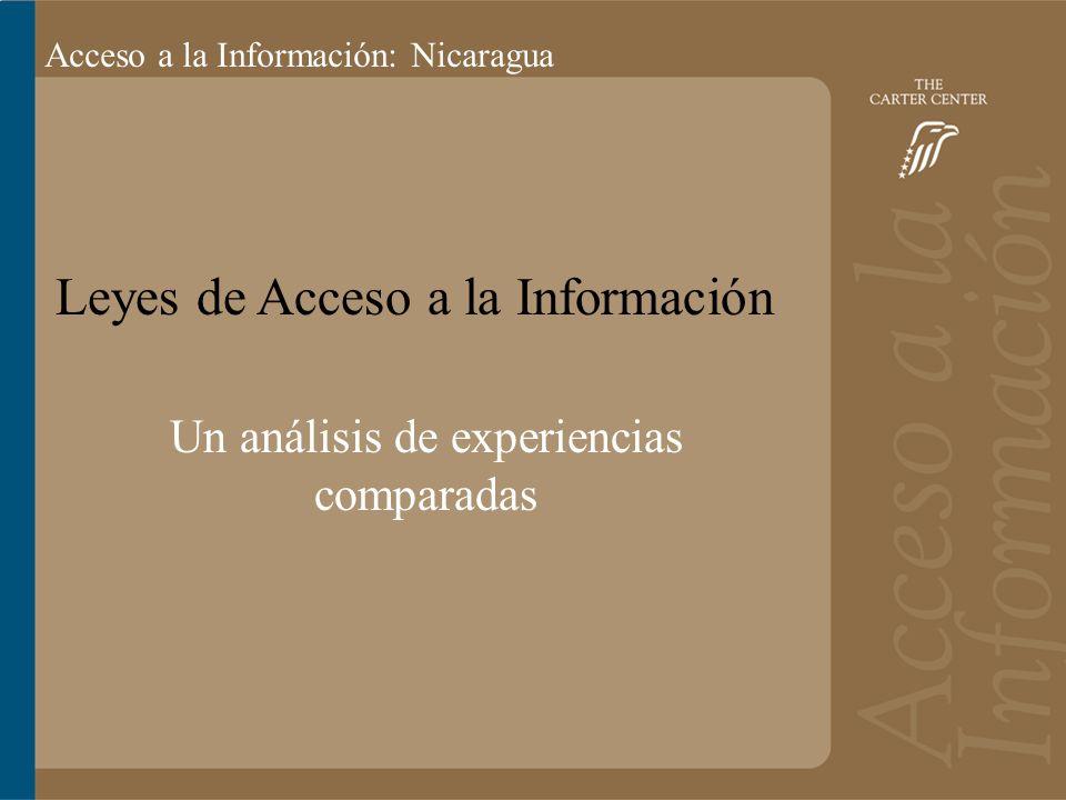 Acceso a la información: Bolivia Acceso a la Información: Nicaragua Leyes de Acceso a la Información Un análisis de experiencias comparadas
