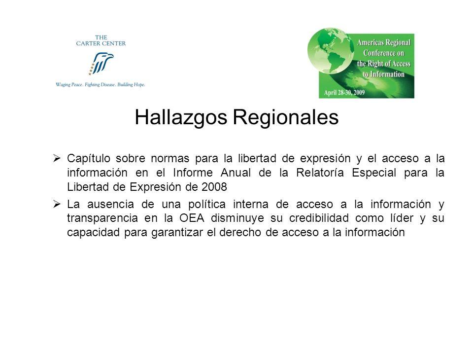 Hallazgos Regionales Capítulo sobre normas para la libertad de expresión y el acceso a la información en el Informe Anual de la Relatoría Especial par