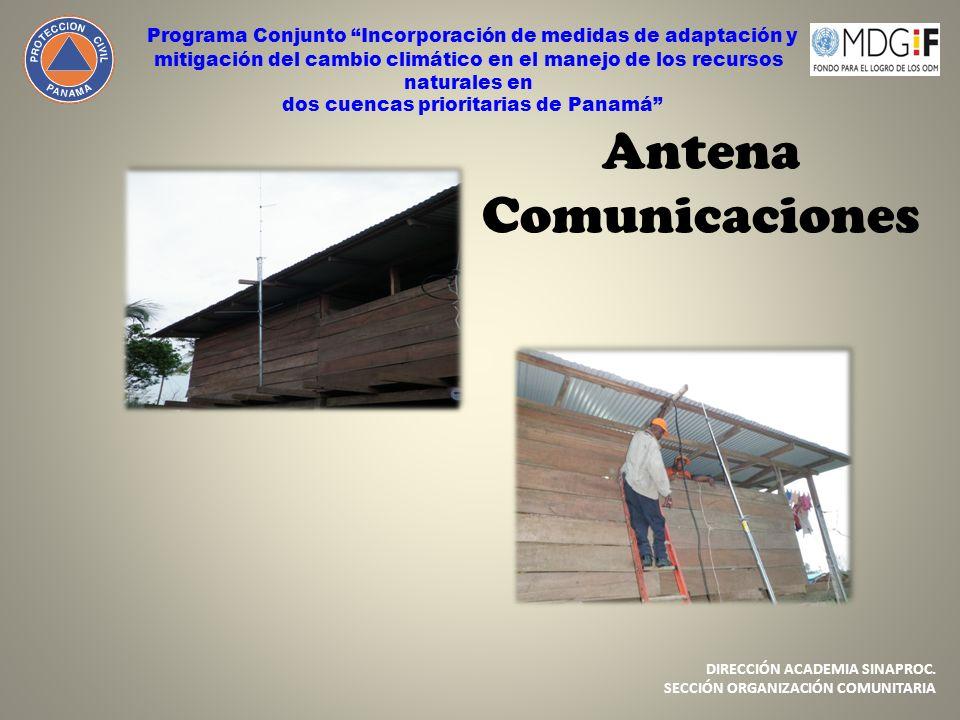 Antena Comunicaciones Programa Conjunto Incorporación de medidas de adaptación y mitigación del cambio climático en el manejo de los recursos naturale