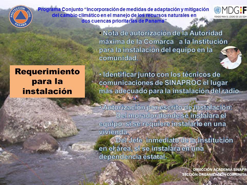 Requerimiento para la instalación Programa Conjunto Incorporación de medidas de adaptación y mitigación del cambio climático en el manejo de los recur