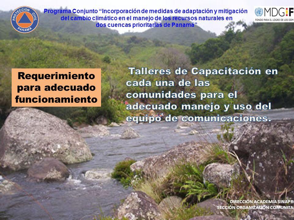 Requerimiento para adecuado funcionamiento Programa Conjunto Incorporación de medidas de adaptación y mitigación del cambio climático en el manejo de