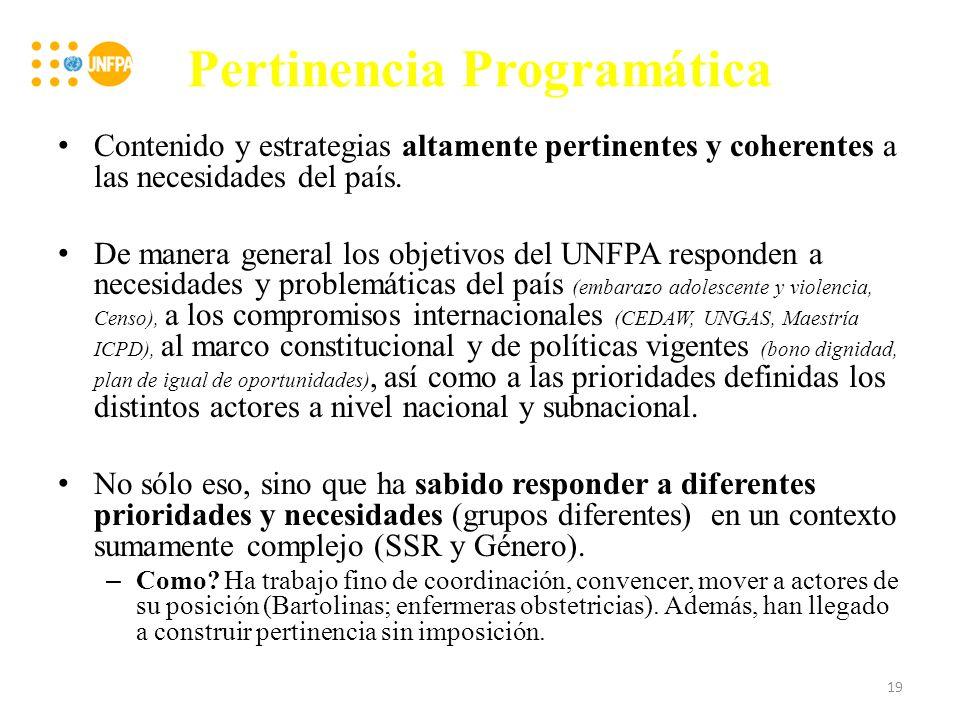 Pertinencia Programática Contenido y estrategias altamente pertinentes y coherentes a las necesidades del país.