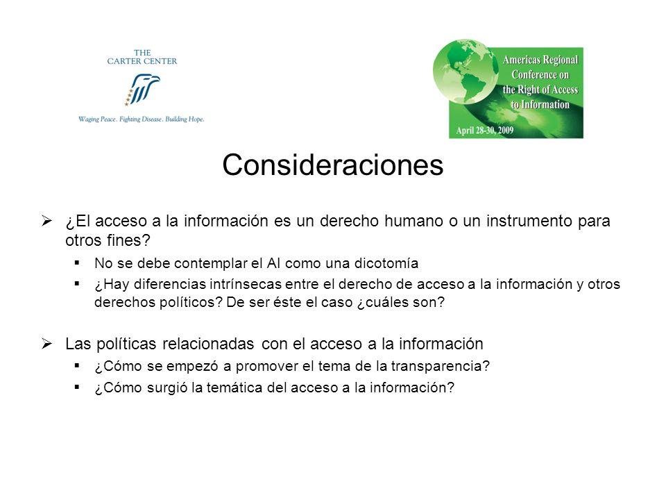 Consideraciones ¿El acceso a la información es un derecho humano o un instrumento para otros fines.