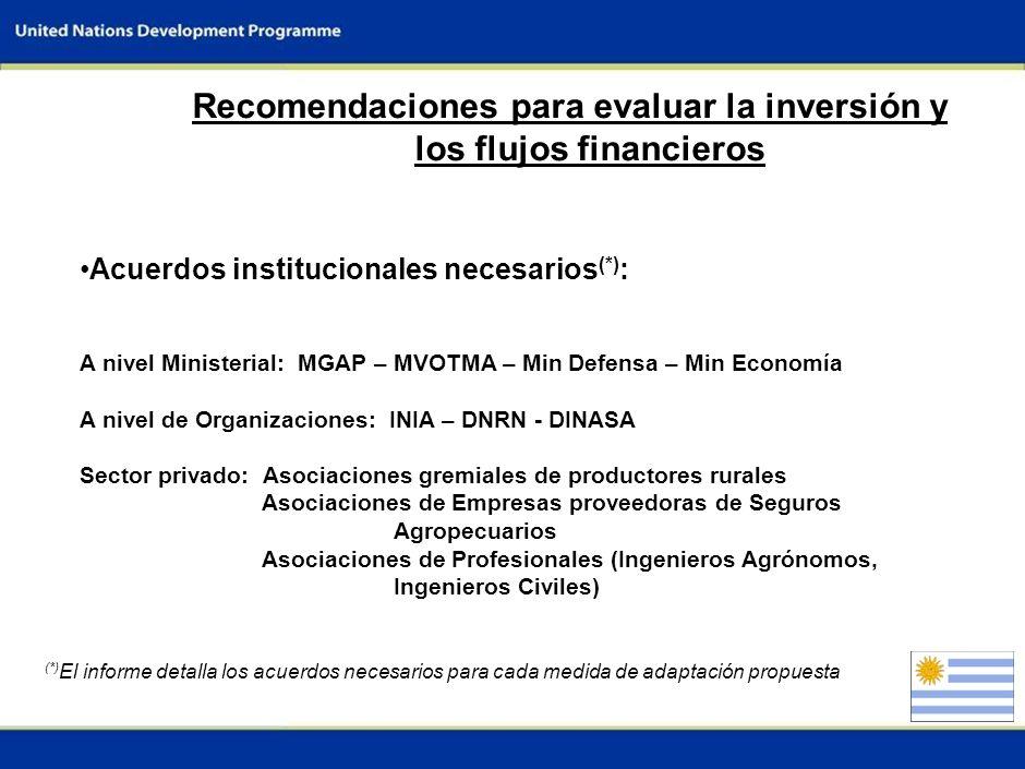 8 Barreras para evaluar la inversión y los flujos financieros y arreglos institucionales No se identifican mayores restricciones en la disponibilidad