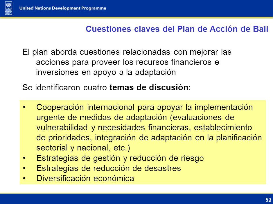 51 Compromiso de desarrollar estrategias nacionales para adaptarse a los impactos del CC. Compromiso de respaldo financiero y tecnológico por parte de