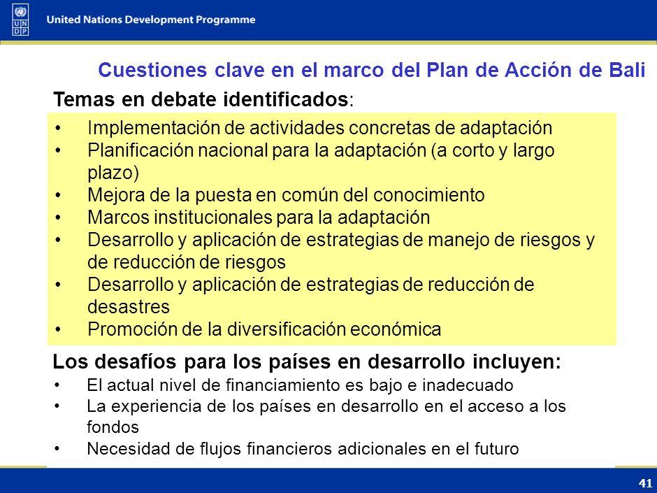 40 El foco inicial de las negociaciones estuvo puesto desde 1995 en la mitigación Evolución de las negociaciones internacionales La adaptación fue ide