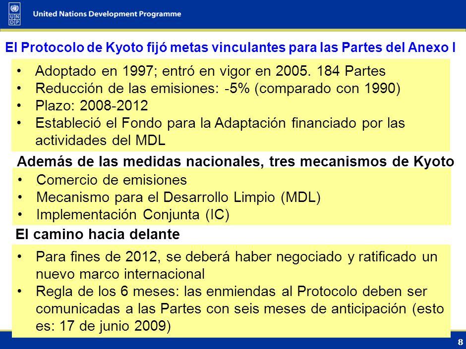 8 El Protocolo de Kyoto fijó metas vinculantes para las Partes del Anexo I Adoptado en 1997; entró en vigor en 2005.