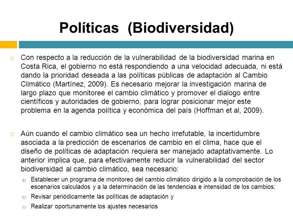Con respecto a la reducción de la vulnerabilidad de la biodiversidad marina en Costa Rica, el gobierno no está respondiendo a una velocidad adecuada,