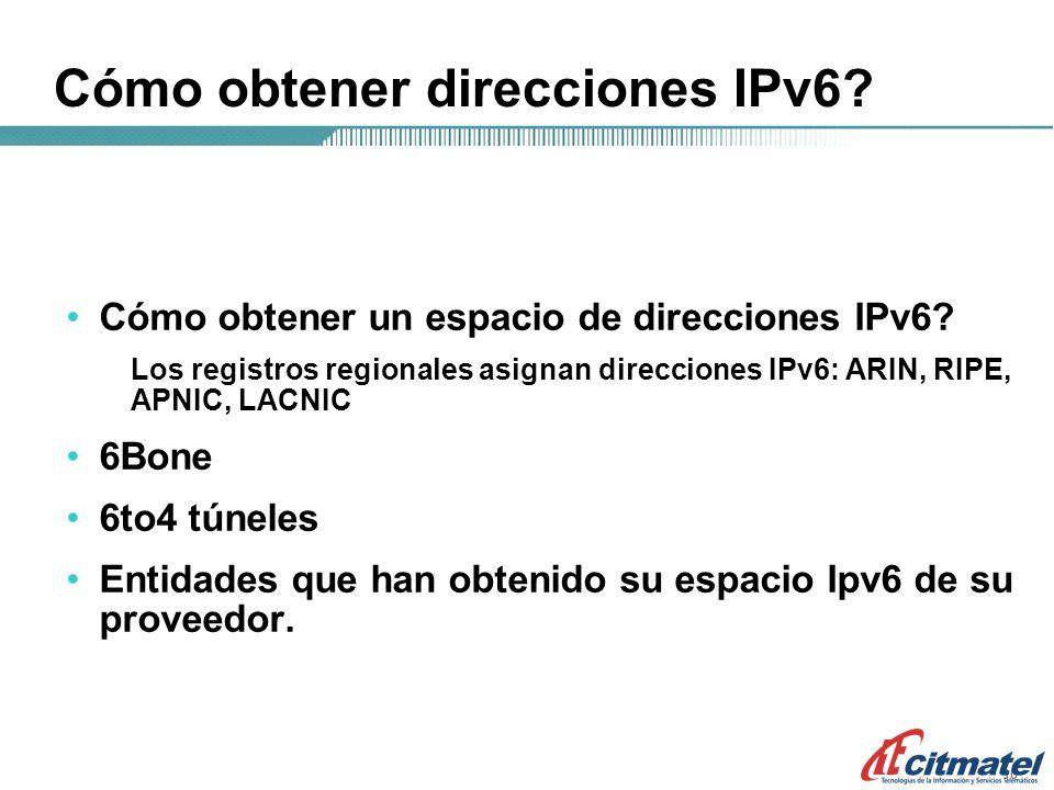 10 Cómo obtener direcciones IPv6. Cómo obtener un espacio de direcciones IPv6.