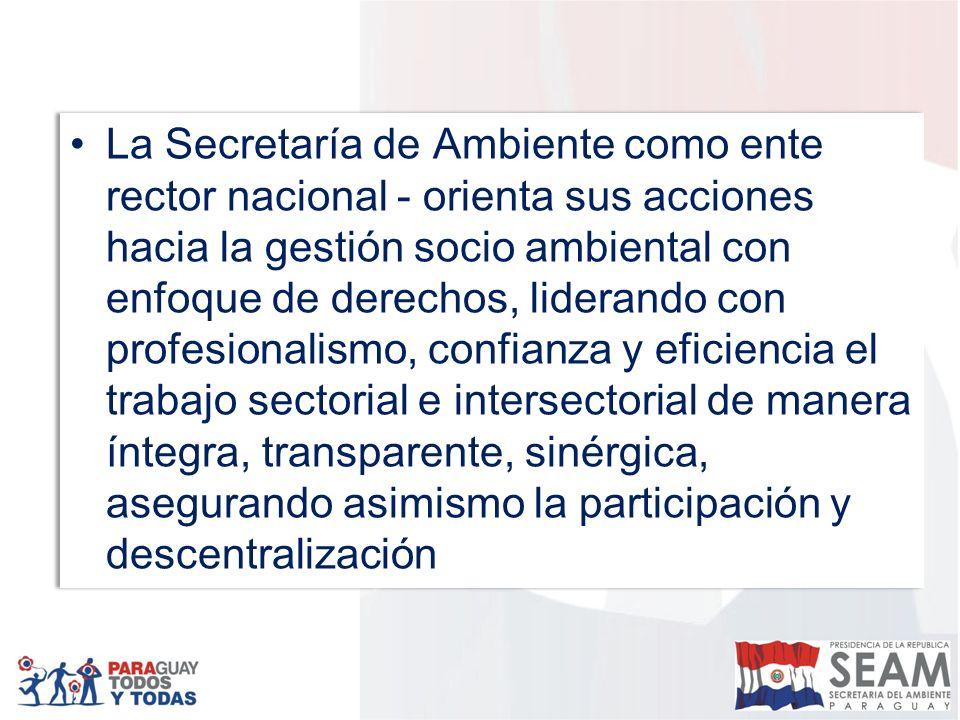 La Secretaría de Ambiente como ente rector nacional - orienta sus acciones hacia la gestión socio ambiental con enfoque de derechos, liderando con profesionalismo, confianza y eficiencia el trabajo sectorial e intersectorial de manera íntegra, transparente, sinérgica, asegurando asimismo la participación y descentralización