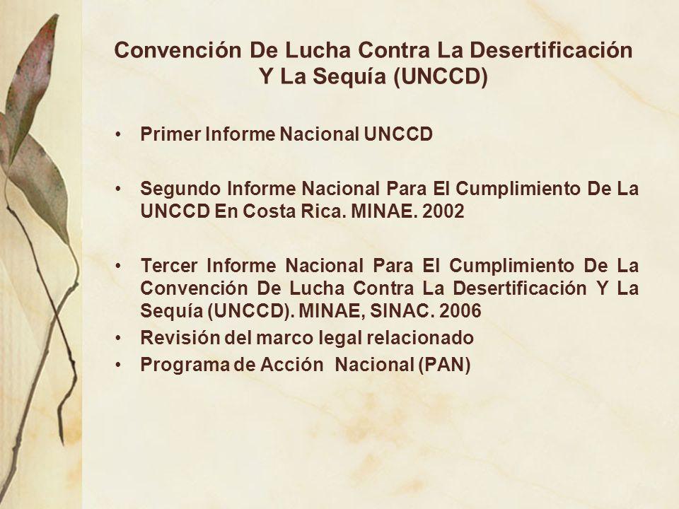 Convención De Lucha Contra La Desertificación Y La Sequía (UNCCD) Primer Informe Nacional UNCCD Segundo Informe Nacional Para El Cumplimiento De La UN