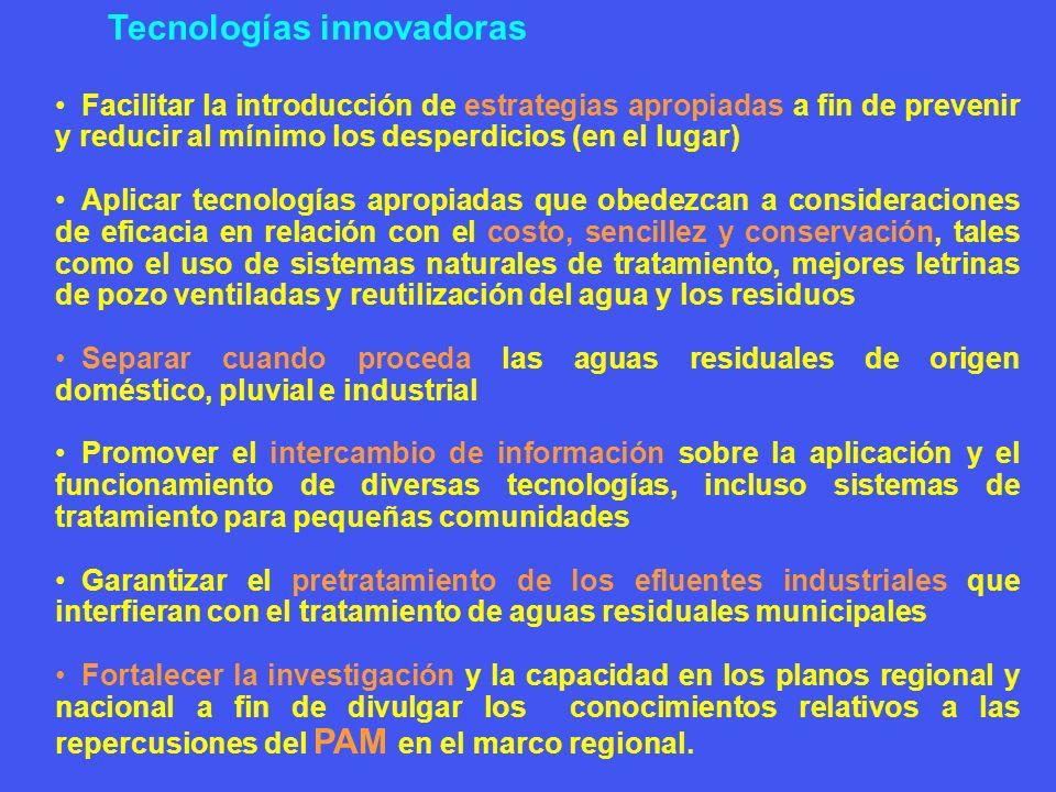 Tecnologías innovadoras Facilitar la introducción de estrategias apropiadas a fin de prevenir y reducir al mínimo los desperdicios (en el lugar) Aplic