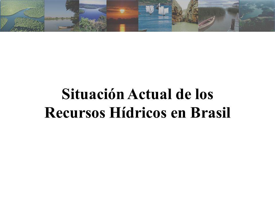Situación Actual de los Recursos Hídricos en Brasil