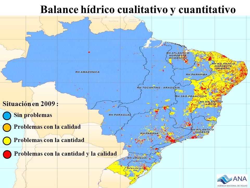 Balance hídrico cualitativo y cuantitativo Situación en 2009 : Sin problemas Problemas con la calidad Problemas con la cantidad Problemas con la canti