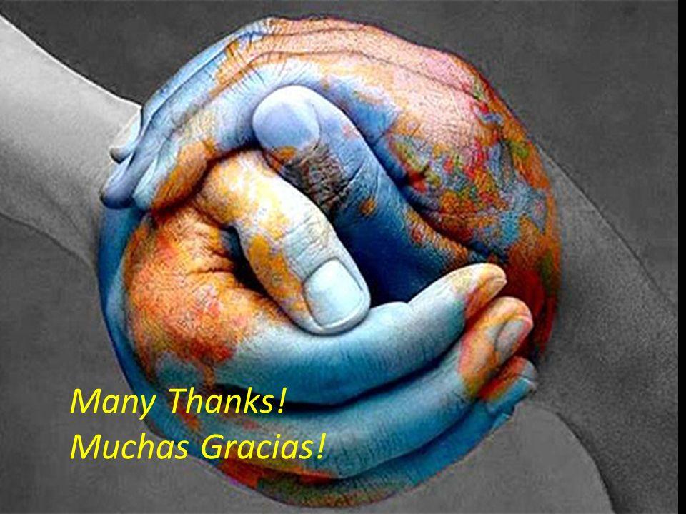 Many Thanks! Muchas Gracias!