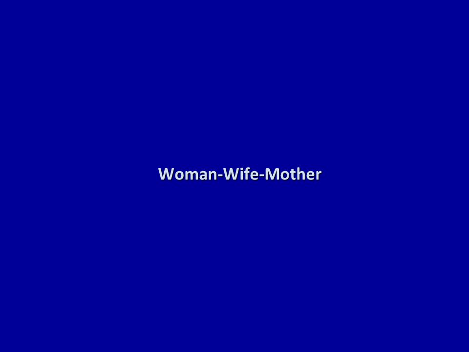 Woman-Wife-Mother