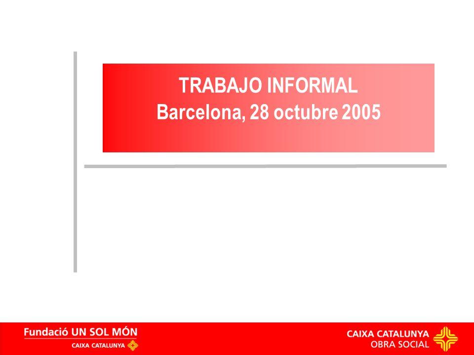 TRABAJO INFORMAL Barcelona, 28 octubre 2005