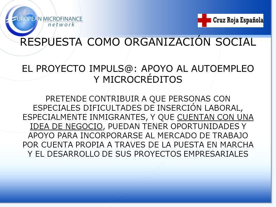 EL PROYECTO IMPULS@: APOYO AL AUTOEMPLEO Y MICROCRÉDITOS PRETENDE CONTRIBUIR A QUE PERSONAS CON ESPECIALES DIFICULTADES DE INSERCIÓN LABORAL, ESPECIAL