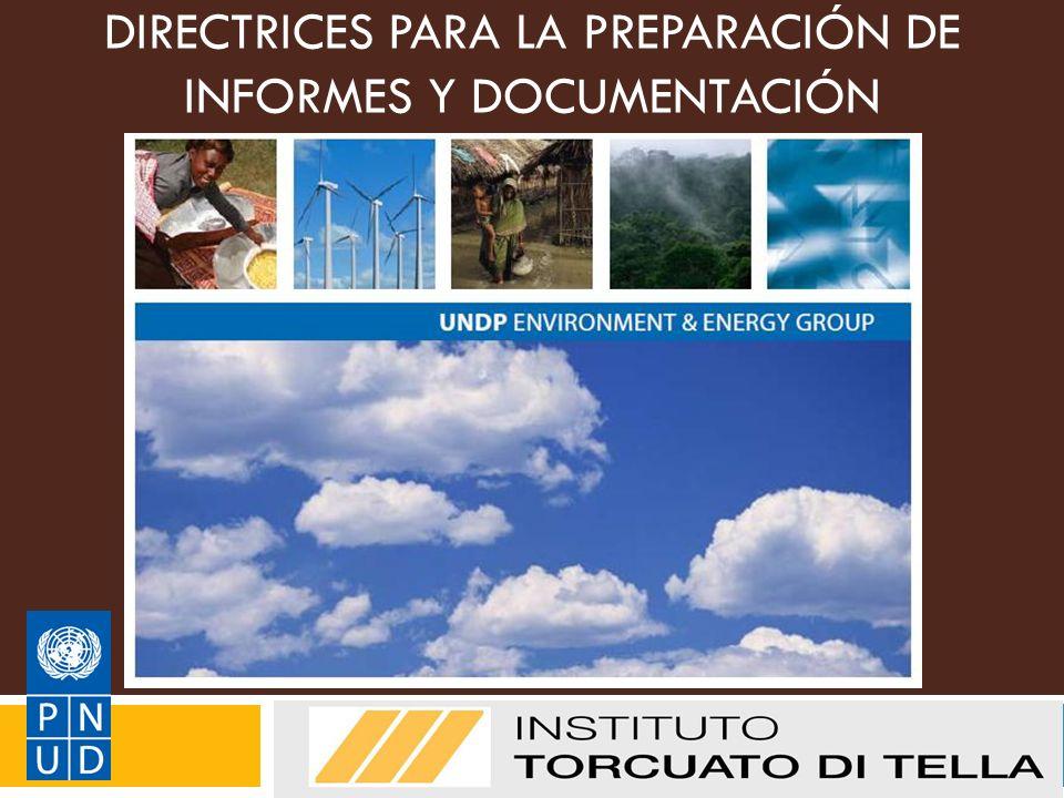 DIRECTRICES PARA LA PREPARACIÓN DE INFORMES Y DOCUMENTACIÓN