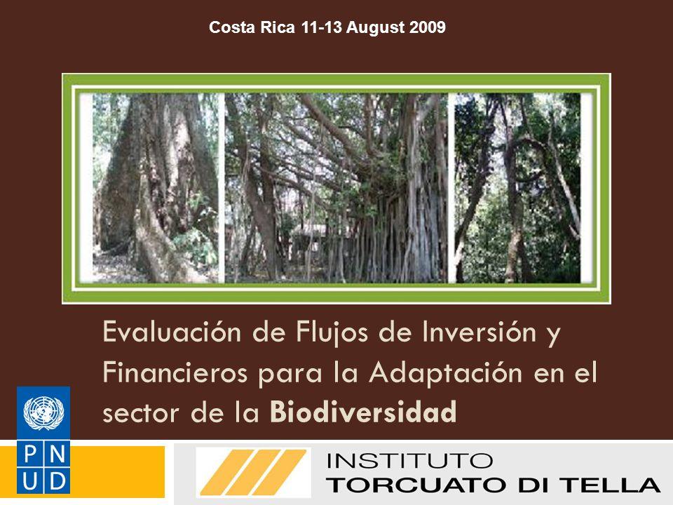 Evaluación de Flujos de Inversión y Financieros para la Adaptación en el sector de la Biodiversidad Manual de Metodologías del PNUD sobre FI&F: Adapta