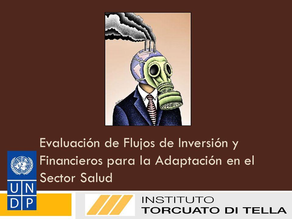 Evaluación de Flujos de Inversión y Financieros para la Adaptación en el Sector Salud UNDP I&FF Methodology Guidebook: Adaptation