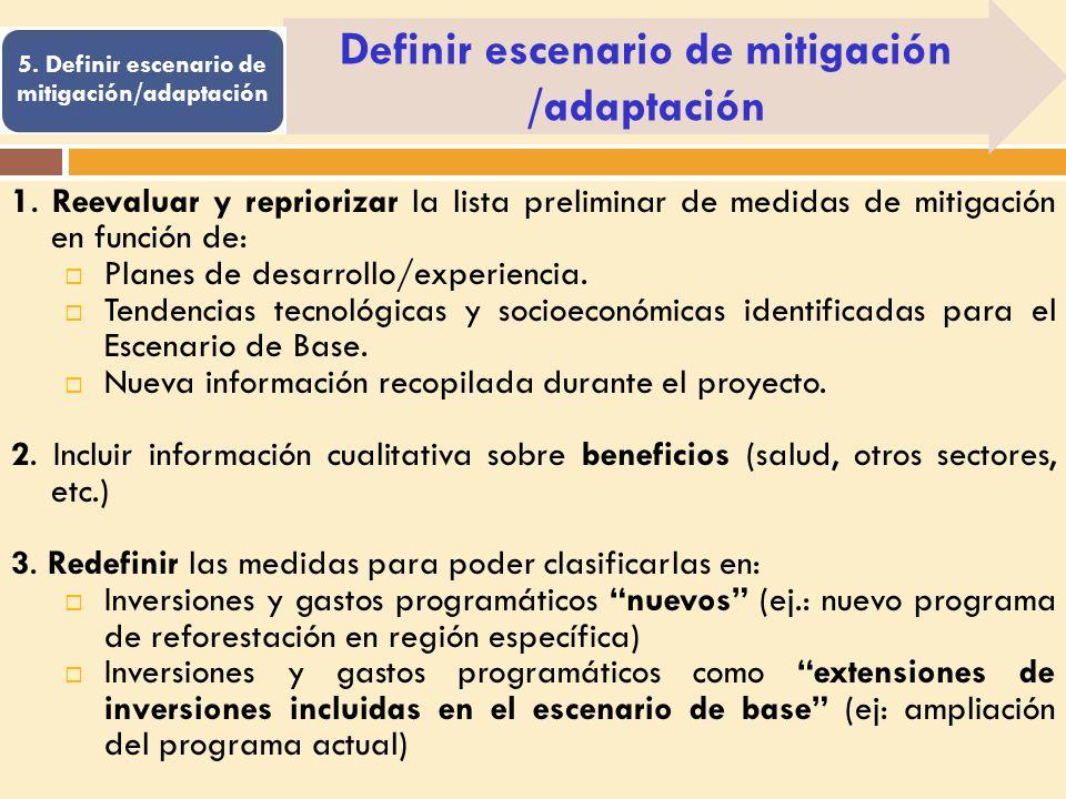 Definir escenario de mitigación /adaptación 1.