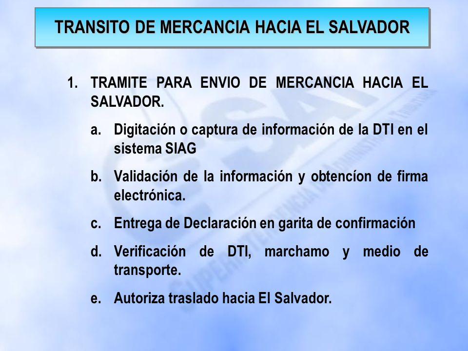 1.Trámite de Declaración de Tránsito Internacional en Guatemala - DTI. a.Impresión de la Declaración b.Presentación de la Declaración y Documentos de