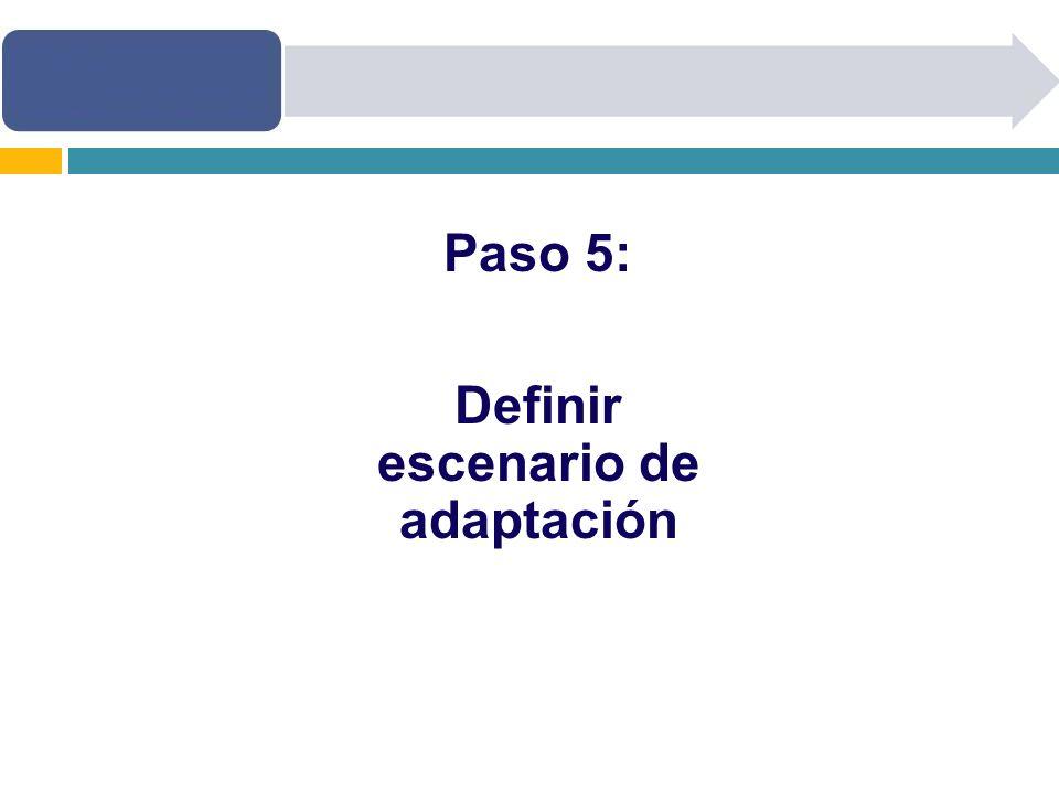 Paso 5: Definir escenario de adaptación