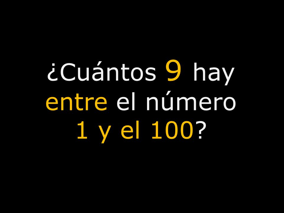 ¿Cuántos 9 hay entre el número 1 y el 100?