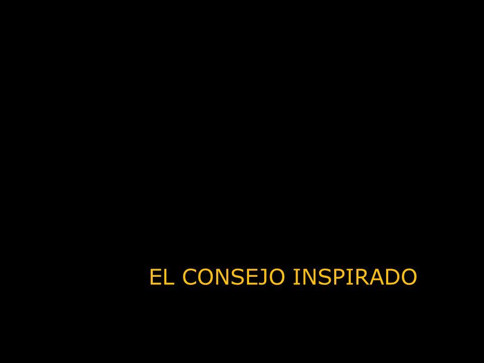 EL CONSEJO INSPIRADO