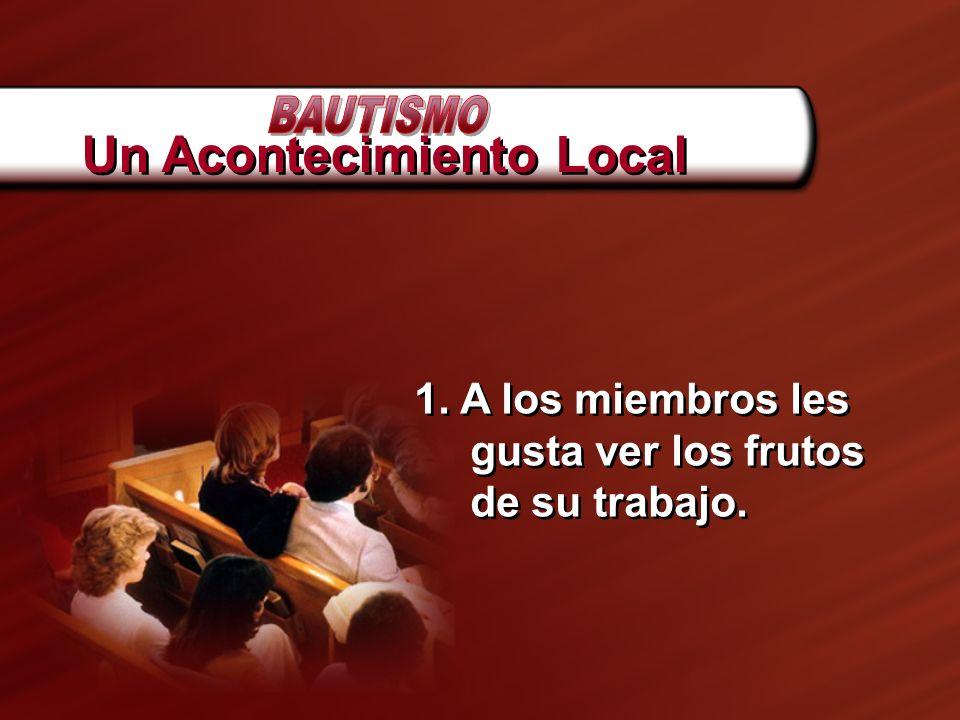 3.Hacer una oración – inicio/final. 4. Hacer un llamado dentro o fuera del bautisterio 4.