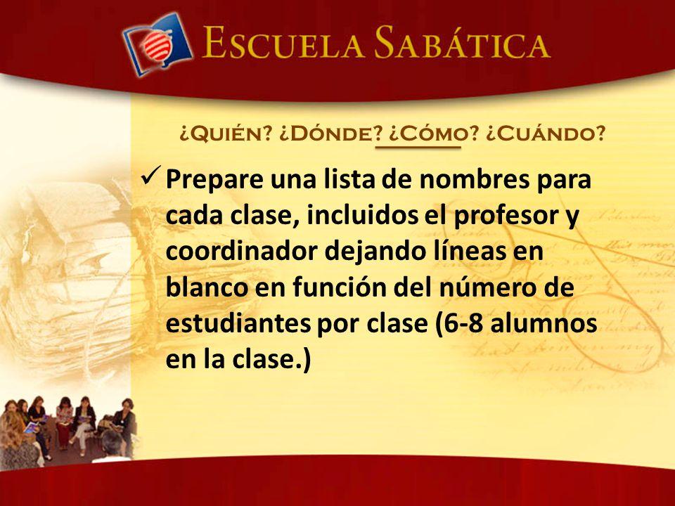 Prepare una lista de nombres para cada clase, incluidos el profesor y coordinador dejando líneas en blanco en función del número de estudiantes por cl