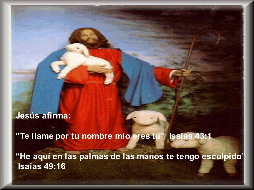 B. Él conoce a sus ovejas: Cada alma es tan plenamente conocida por Jesús como si fuera la única por la cuál el Salvador murió.