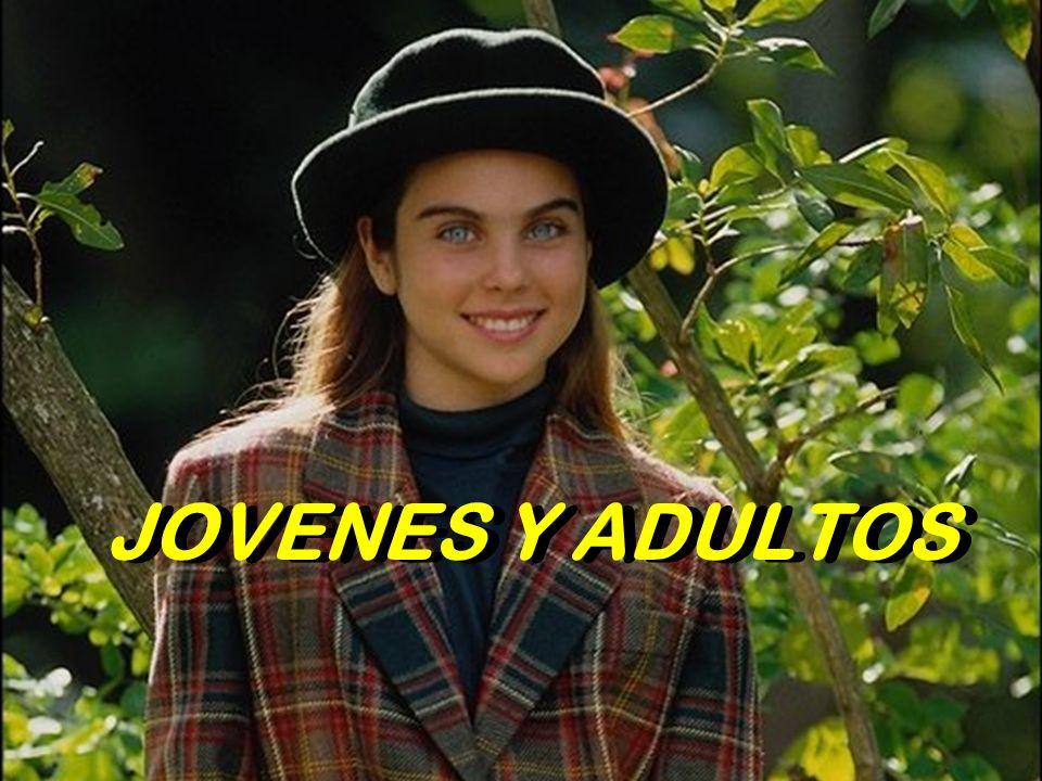 JOVENES Y ADULTOS