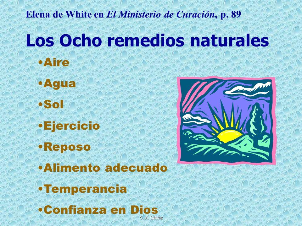 C. Gálvez LOS OCHO REMEDIOS NATURALES – 3ra. PARTE