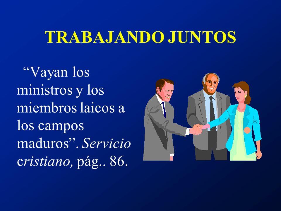 EL DEBER DE LOS DISCIPULOS EL PRIMER MINISTERIO EN EL MUNDO: Proclamación Servicio Compañerismo