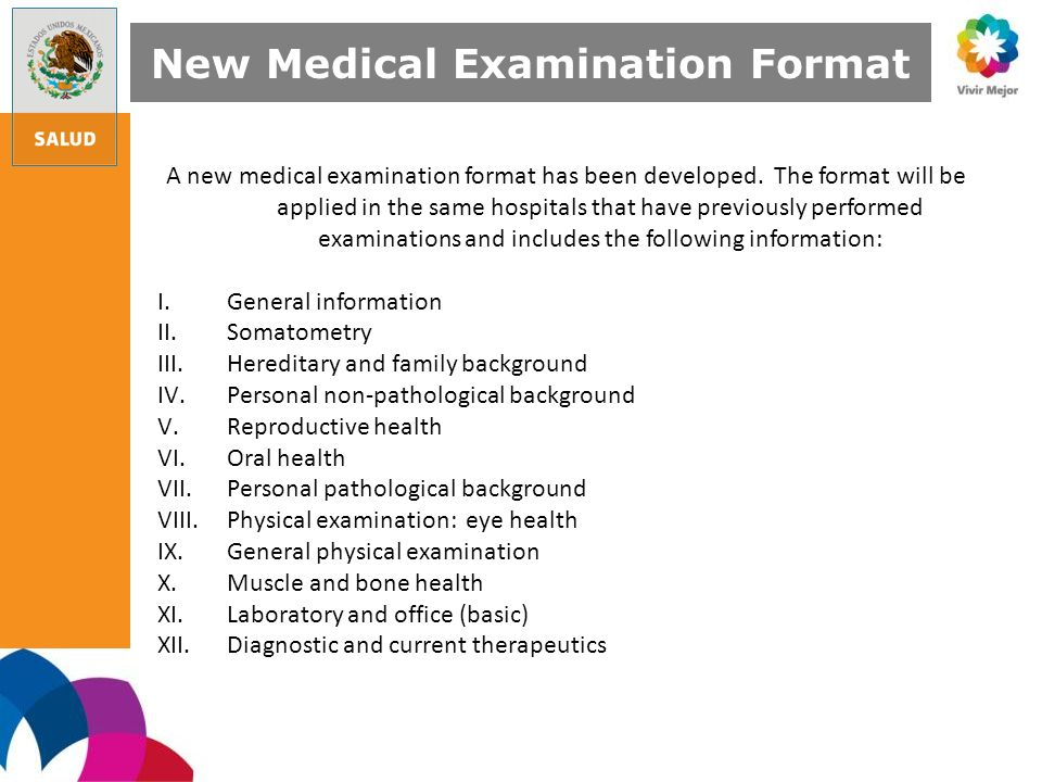 A new medical examination format has been developed.