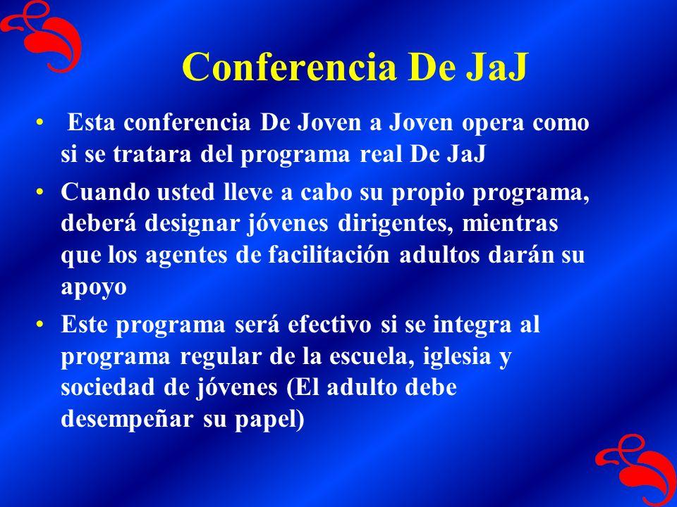 El objetivo de un programa De JaJ Sustituir el ambiente despectivo por uno constructivo Formar una conexión entre unos y otros con los principios de amor cristiano