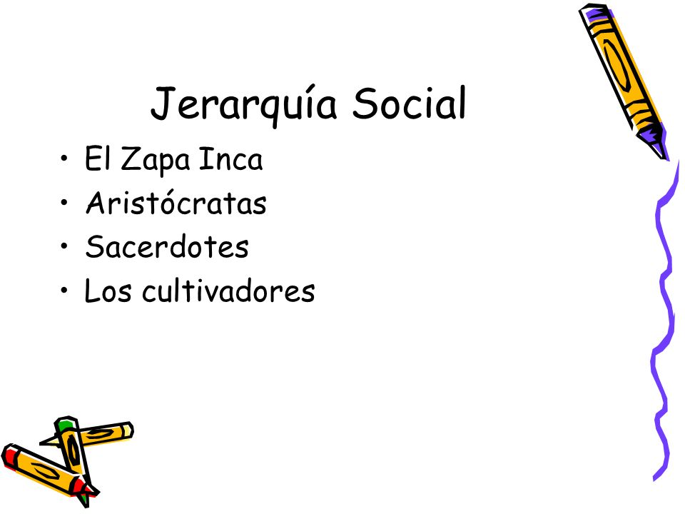 El Zapa Inca Aristócratas Sacerdotes Los cultivadores