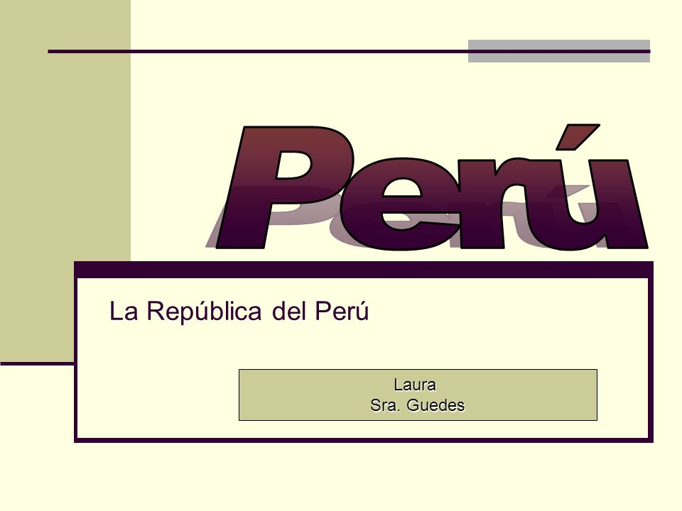 La República del Perú Laura Sra. Guedes