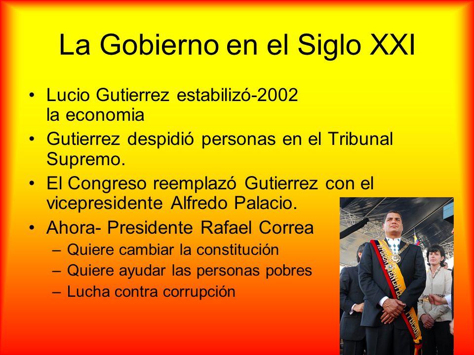 La Gobierno en el Siglo XXI Lucio Gutierrez estabilizó-2002 la economia Gutierrez despidió personas en el Tribunal Supremo. El Congreso reemplazó Guti